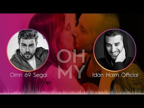 69  -   - idan haim & omri 69 segal - Oh My