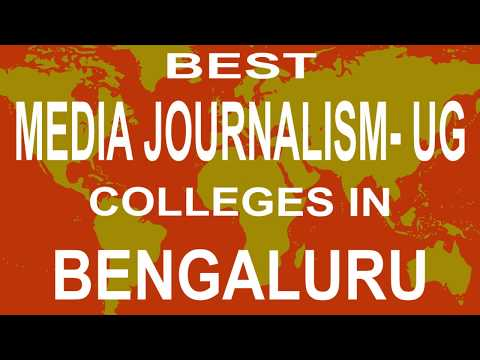 Best UG Media Journalism Colleges And Courses  In Bengaluru