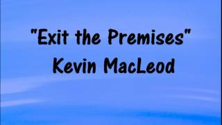 Kevin MacLeod - EXIT THE PREMISES  -  EDM -AFRICAN DRUMS