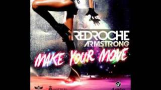 Redroche Vs. Armstrong - Make Your Move [Original Radio Edit]