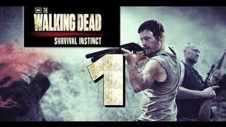 The Walking Dead: Survival Instinct Let's Play #1 / Ходячие Мертвецы #1