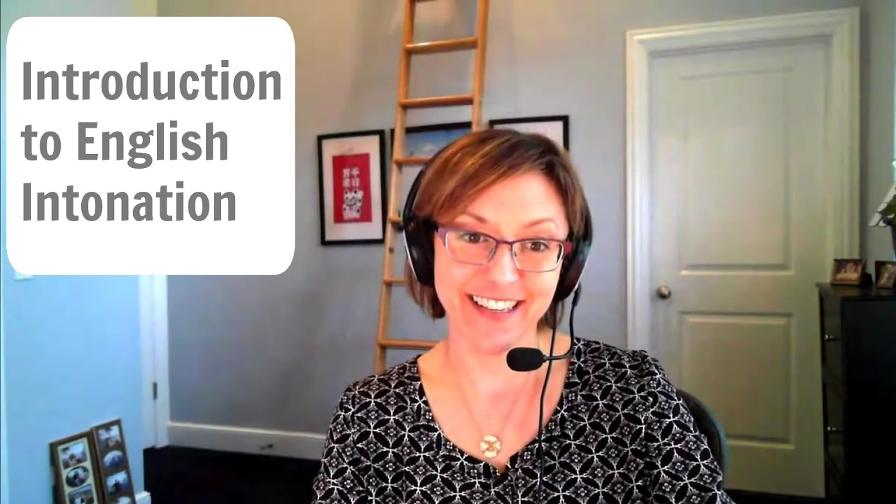 English pronunciation tutorial introduction to intonation in american english
