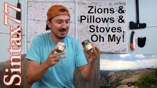 Mail Call - Back from Zion NP,  Alcohol Stove Mods, Backpacking Pillows