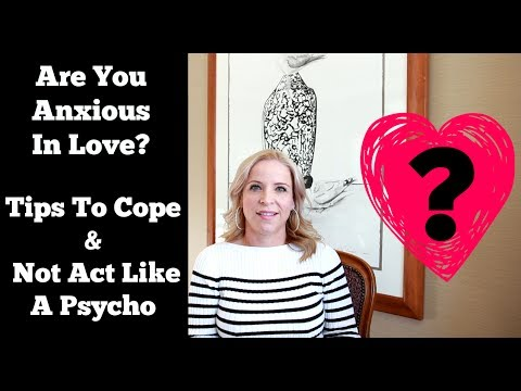 Anxious In Love? Tips To Cope If You Are An Anxious Attachment Type.