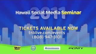 Hawaii Social Media Seminar - April 14th, 2011
