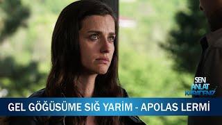 Gel Göğsüme Sığ Yarim - Apolas Lermi - Sen Anlat Karadeniz 14. Bölüm