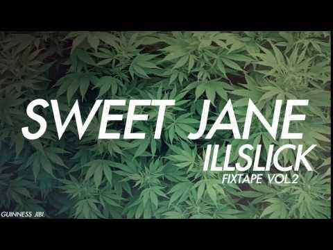 SWEET JANE -  ILLSLICK