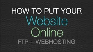 Gambar cover How to put your website online - how to FTP to a domain & upload files to a webhost