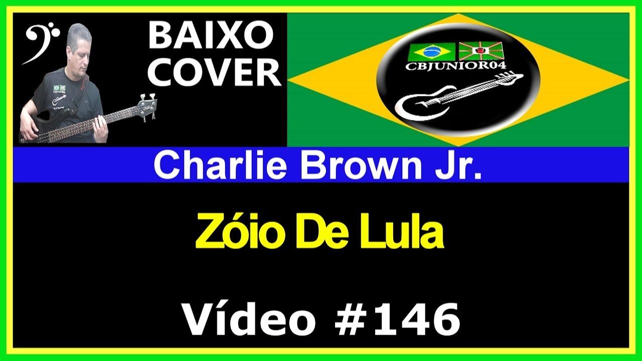 Charlie Brown Jr - Zóio De Lula (no BAIXO com Tablatura