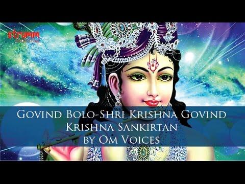 Govind Bolo/Shri Krishna Govind – Krishna Sankirtan by Om Voices