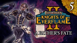 A Father's Fate | Pathfinder: Knights of Everflame | Season 2, Episode 5