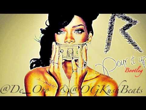 Слушать  Rihanna - Rihanna- Pour It Up (De Oro & OGKushBeats Bootleg)