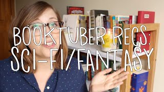 Booktuber Recommendations: Sci-fi/Fantasy
