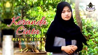 KERANDA CINTA  (Noer halimah) - Revina Alvira # Dangdut Cover
