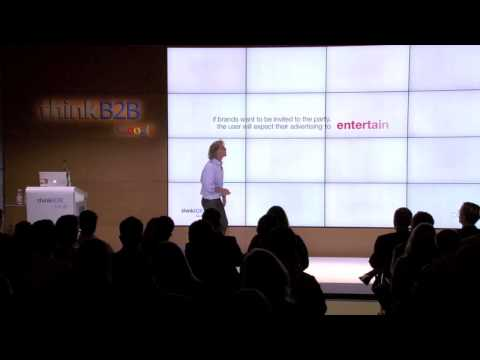 Mike Yapp at Google Think B2B 2013 - Entertain, Inform, Provide Utility