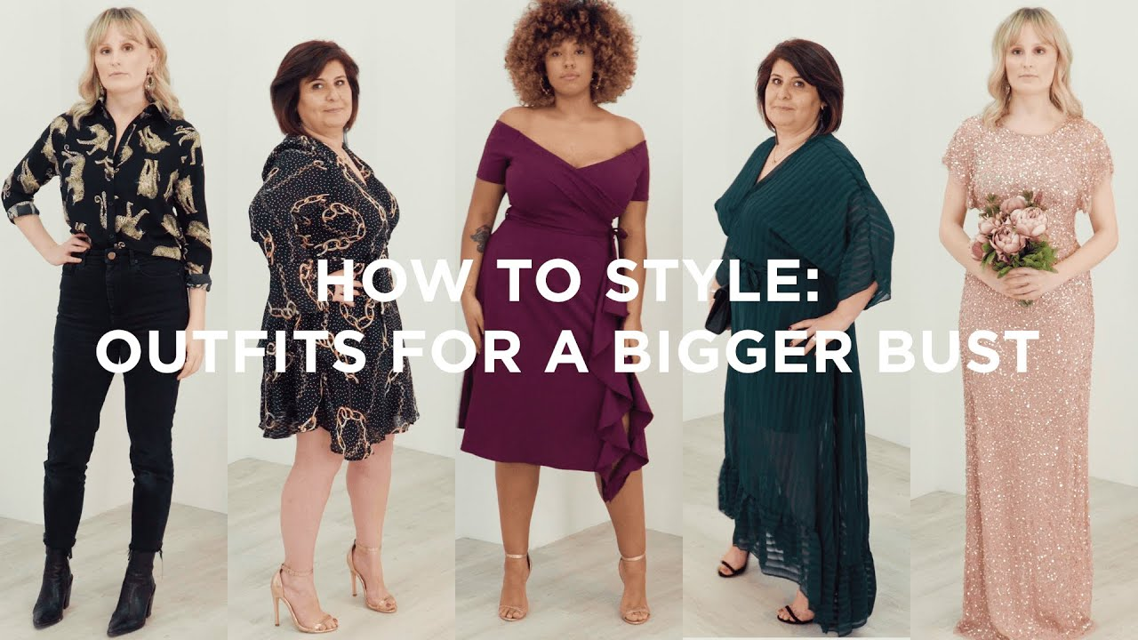 Big Bust Style Hacks  How To Style Outfits & Dresses For A Big Bust