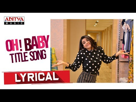 oh-baby-lyrical-||-oh-baby-songs-||-samantha-akkineni-,-naga-shaurya-||-mickey-j-meyer