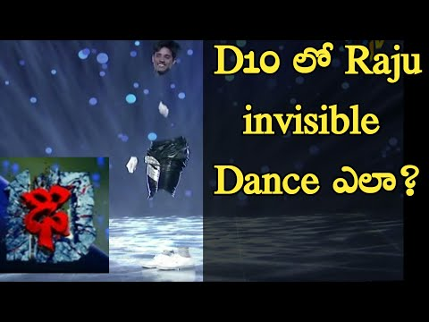 Dhee 10 Raju invisible dance performance/how it possible