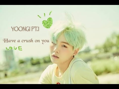 BTS IMAGINE | Yoongi has a crush on you  pt.1 Nice guy