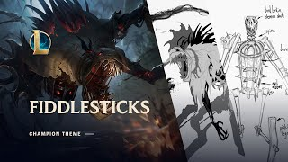 Fiddlesticks, The Ancient Fear | Champion Theme - League of Legends
