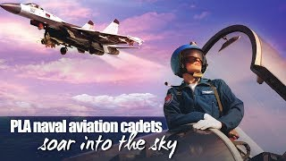 Live: PLA naval aviation cadets soar into the sky 海军航空实验班学生实装飞行训练