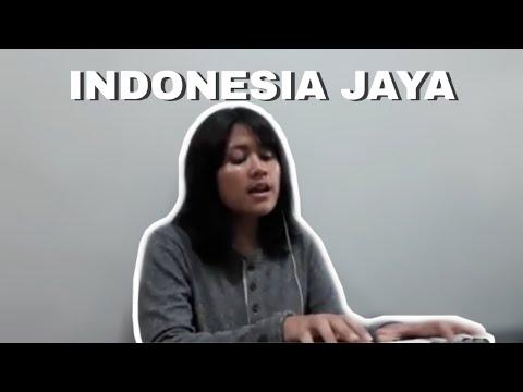 INDONESIA JAYA - cover by Kristella Devina Wiyani