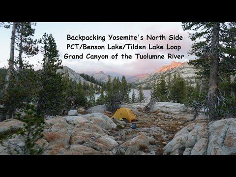 Backpacking Yosemite: PCT/Benson Lake/Tilden Lake/Grand Canyon of The Tuolumne River 9 Day Loop