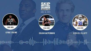 Kyrie Irving, Colin Kaepernick , Ezekiel Elliott (6.16.20) | UNDISPUTED Audio Podcast