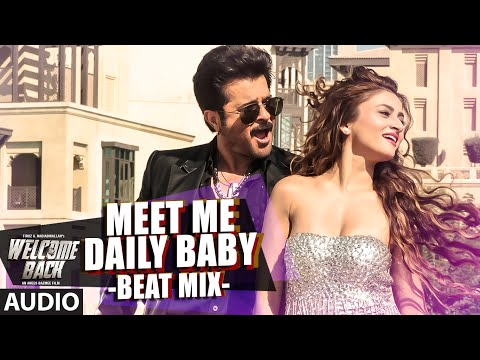 Meet Me Daily Baby (Beat Mix) Full AUDIO Song |...