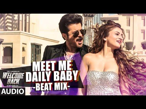 Meet Me Daily Baby (Beat Mix) Full AUDIO...