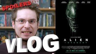 Vlog - Alien : Covenant (SPOILERS à partir de 15mn)