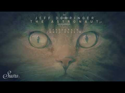 Jeff Derringer - The Astronaut (Original Mix) [Suara]