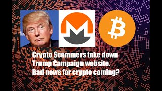 Crypto Scammer deface Trump website, bad news coming for Bitcoin and Crypto?