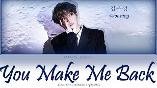 Cover images Woosung 김우성 (The Rose) - You Make Me Back (Itaewon Class OST Part 5) Lyrics (Han/Rom/Eng/가사)