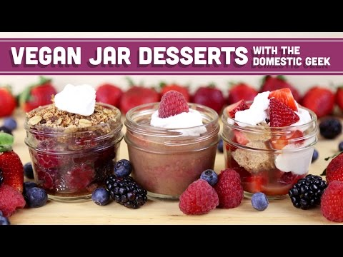 Vegan Desserts in a Jar – Collaboration with The Domestic Geek! Mind Over Munch