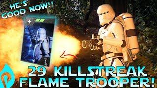 29 Killstreak With A Flame Trooper In Star Wars Battlefront 2!