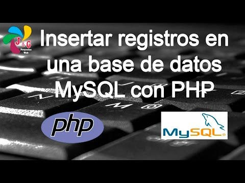 Insertar registros a una base de datos MySQL con PHP