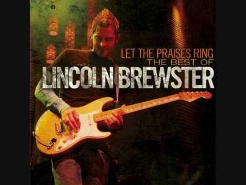 Lincoln Brewster Love the lord(with lyrics)