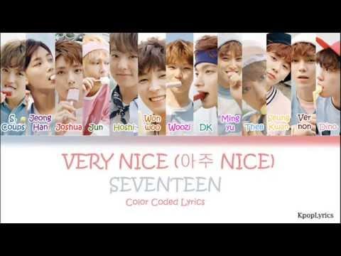 Seventeen (세븐틴) - Very Nice (아주 NICE) (HAN|ROM|ENG) Color Coded Lyrics