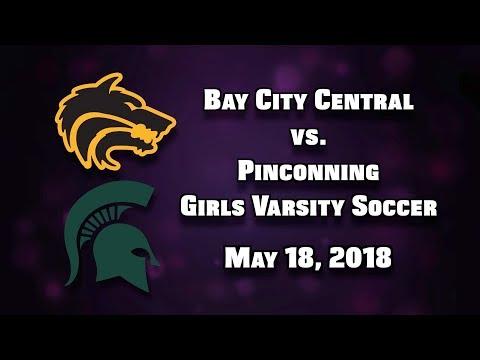 BCTV Sports - Bay City Central vs. Pinconning Girls Varsity Soccer (May 18, 2018)