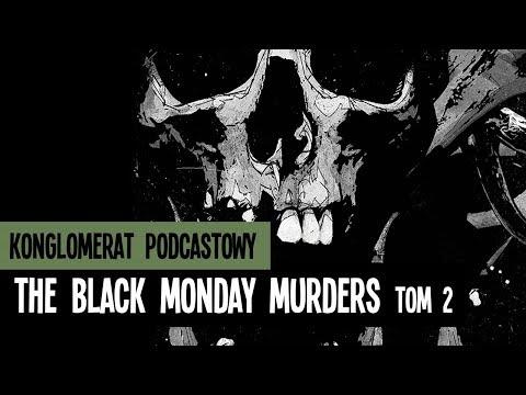 The Black Monday Murders. Tom 2. Waga