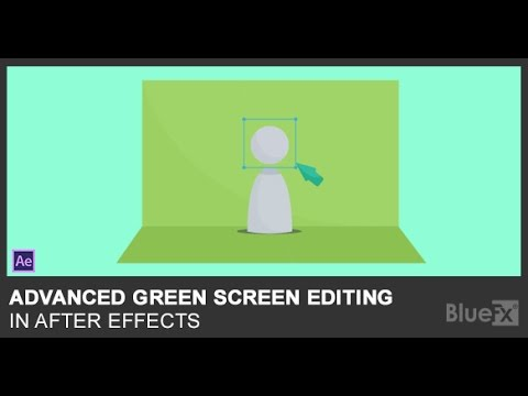 Advanced Green Screen Editing in After Effects