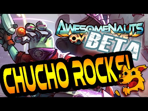 Chucho Rocks! | #Awesomenauts | Overdrive Beta [FIRST LOOK] Chucho Krokk