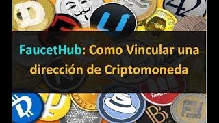 FaucetHub: Como vincular una direccion de criptomonedas y recibir tus ganancias directamente