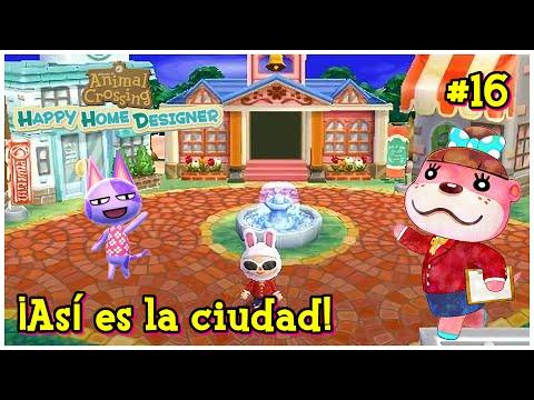 Animal Crossing Happy Home Designer #16   ¡Esta Es Mi Ciudad!