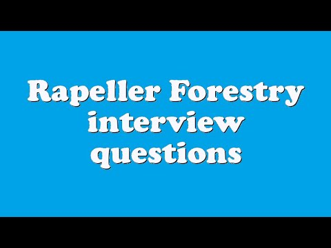 Rapeller Forestry interview questions