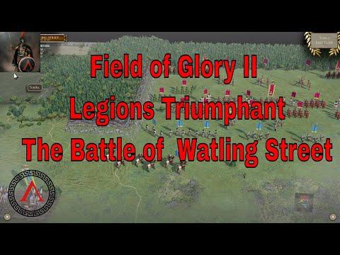 Field of Glory II - Legions Triumphant - Battle of Watling Street