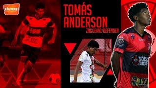 ⚽ TOMÁS ANDERSON / ZAGUEIRO / Tomás Anderson de Jesus Guimarães