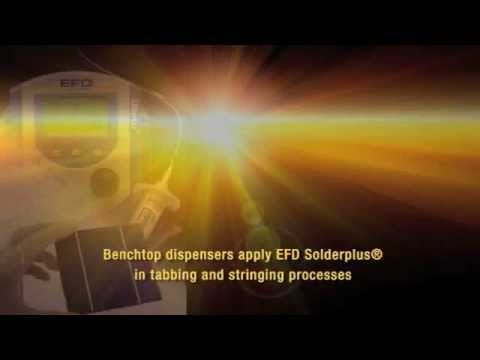 Nordson EFD Solutions in the Photovoltaics (PV) Industry