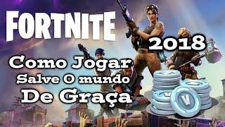 Como Jogar O Salve o Mundo de Graça no Fortnite !! (2018) (apenas Xbox One)